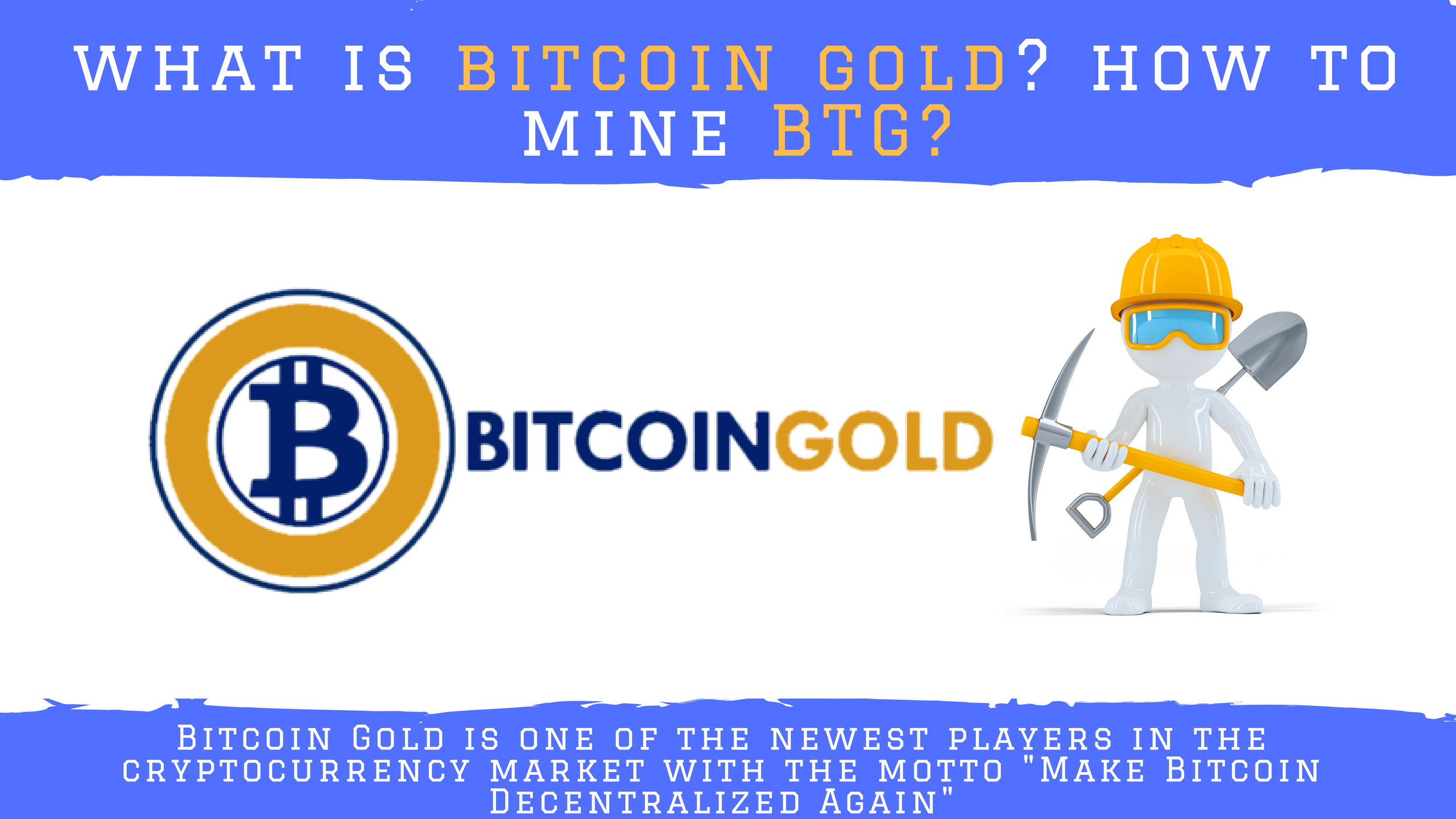Photo of What Is Bitcoin Gold (BTG)? How To Start Mining Bitcoin Gold?