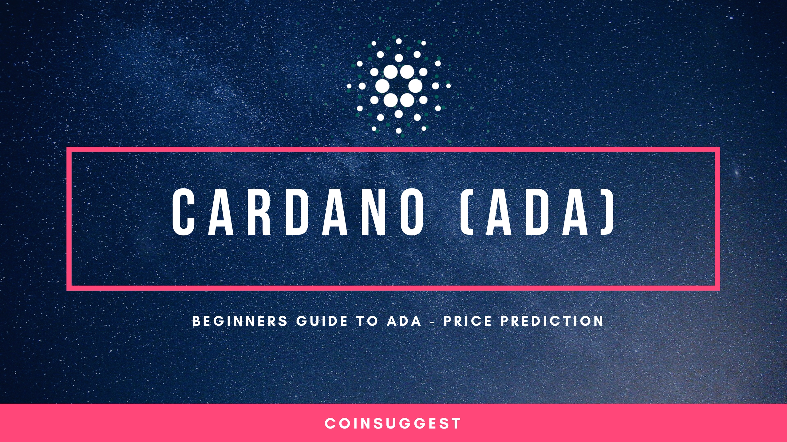 Photo of What Is Cardano (ADA)? How To Buy & Price Prediction 2018