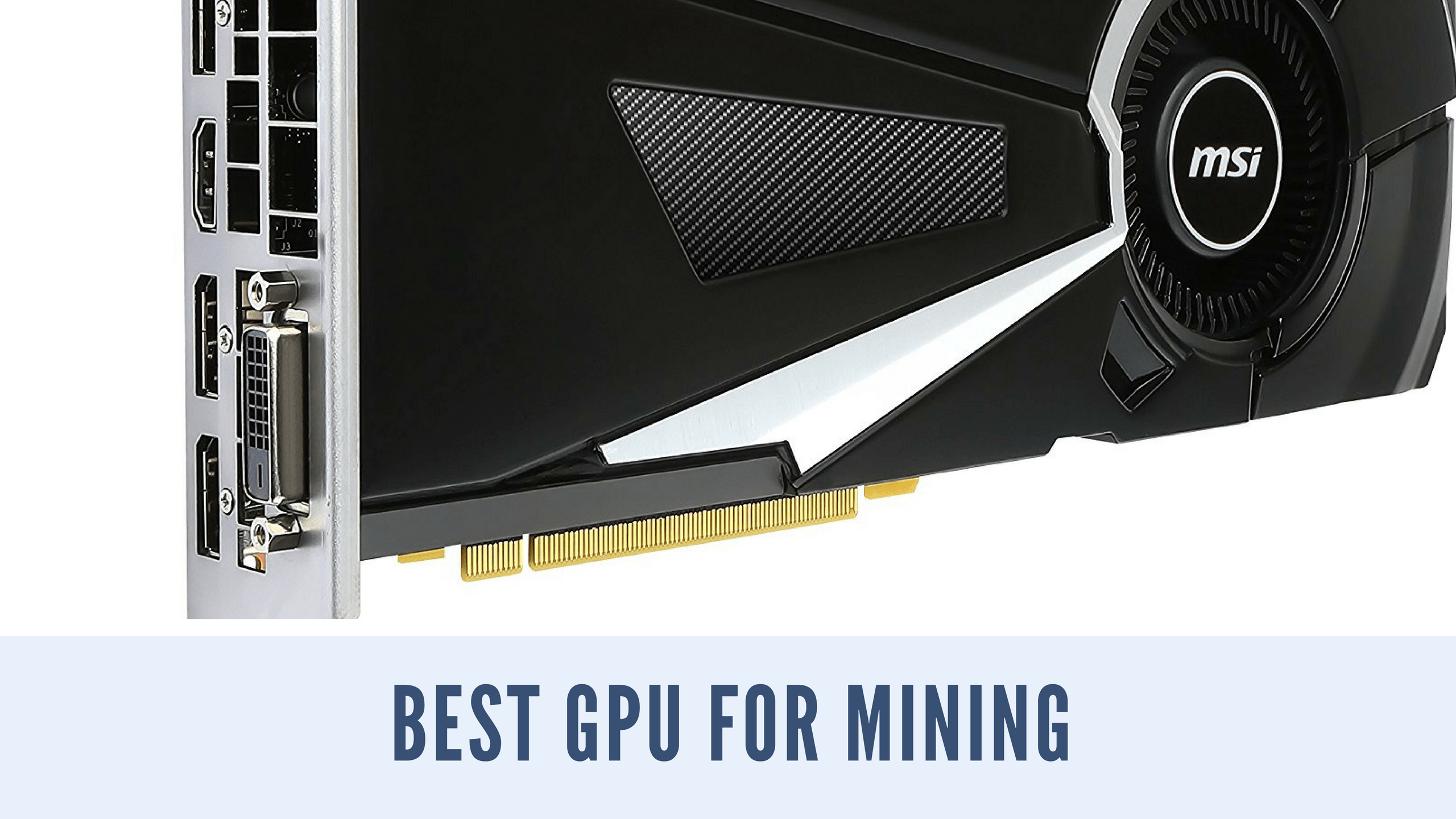Photo of Best Graphics Cards To Buy In 2019 For Mining