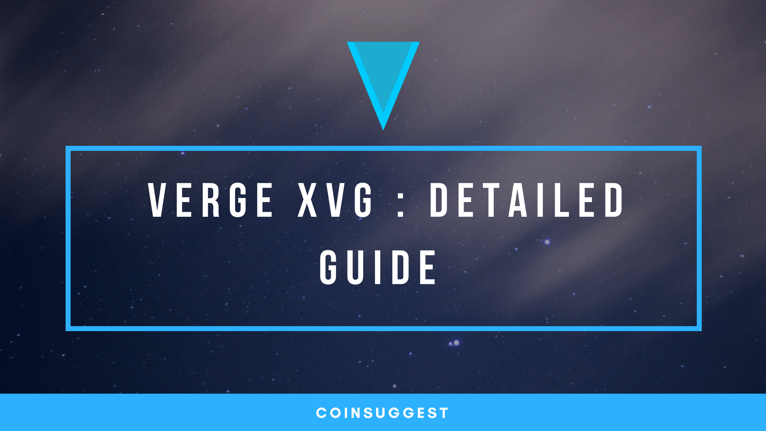 Photo of [GUIDE] Verge XVG : Features, Buy & Start Mining Verge